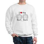 I Love the Bach Double White Sweatshirt