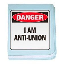 Danger Anti-Union baby blanket