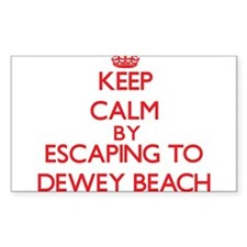 Keep calm by escaping to Dewey Beach Delaware Stic