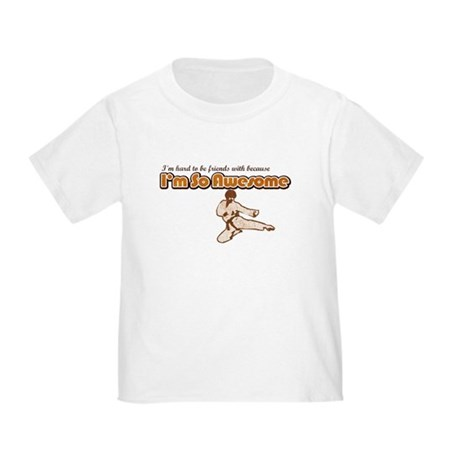 I'm So Awesome Toddler T-Shirt