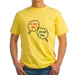 I'm The Boy/Girl Yellow T-Shirt