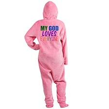 My God Loves Footed Pajamas