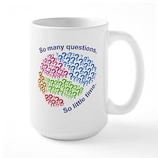 Questions Large Mugs