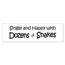 Single And Happy With Snakes Bumper Bumper Sticker