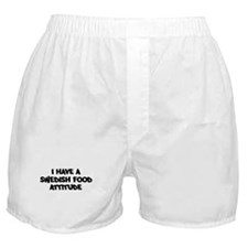 SWEDISH FOOD attitude Boxer Shorts