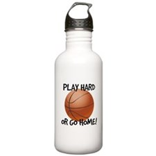 Play Hard or Go Home - Basketball Water Bottle