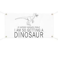 history repeats dinosaur Banner