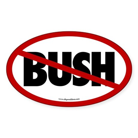 No Bush, anti Bush Oval Sticker