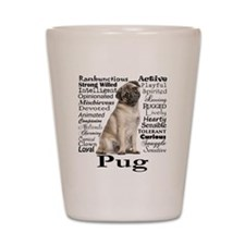 Pug Traits Shot Glass