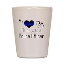 My Heart Belongs to a Police Officer Shot Glass