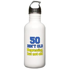 50 Isnt Old Water Bottle