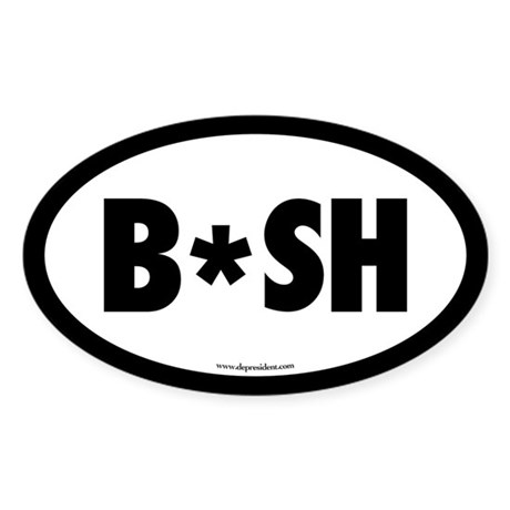 B*sh Anti Bush Oval Sticker