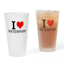 I Love Waterparks Drinking Glass