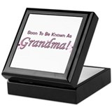 Soon To Be Known As Grandma Keepsake Box