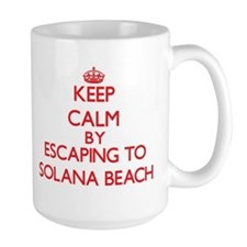 Keep calm by escaping to Solana Beach California M