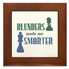Chess: Blunders Made Me Smart Framed Tile