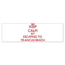 Keep calm by escaping to Trancas Beach California