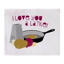 I Love You A Latke! Throw Blanket