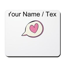 Custom Pink Heart Thought Bubble Mousepad