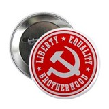 LIBERTY EQUALITY BROTHERHOOD Button