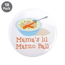 "Mama's Lil Matzo Ball 3.5"" Button (10 pack)"