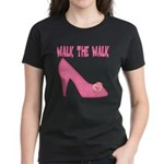 Walk the Walk Women's Dark T-Shirt