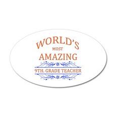 9th. Grade Teacher 35x21 Oval Wall Decal
