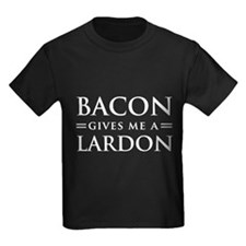 Bacon gives me a lardon T-Shirt