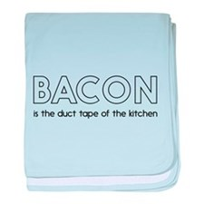 Bacon is the duct tape of the kitchen baby blanket