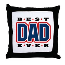 Best Dad Ever Throw Pillow