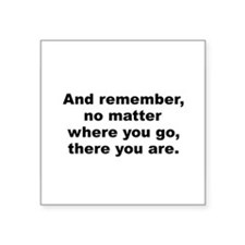 "Cute Quotes Square Sticker 3"" x 3"""