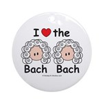 I Love the Bach Double Ornament (Round)