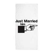 Just Married Him Beach Towel