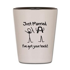 Just Married, Ive Got Your Back Shot Glass