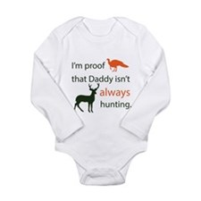 I'm proof that Daddy isn't always hunting Baby One