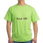 Fuck Off - Backward Text Green T-Shirt
