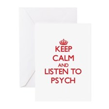 Keep calm and listen to PSYCH Greeting Cards