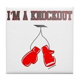 I'm a Knockout Tile Coaster