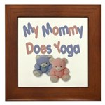 My Mommy Does Yoga Framed Tile