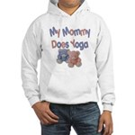 My Mommy Does Yoga Hooded Sweatshirt