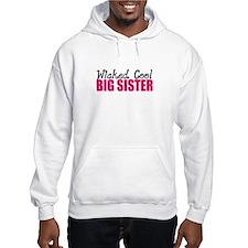 Wicked Cool Big Sister Hoodie