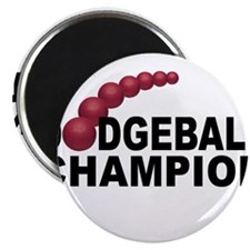 "Dodgeball Champion 2.25"" Magnet (10 pack)"