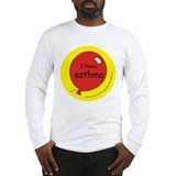 I have asthma-medical alert Long Sleeve T-Shirt