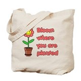 Bloom Where U R Planted Tote Bag