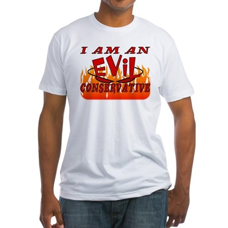 Evil Conservative (Stop Psychobabble) Fitted T-Shi