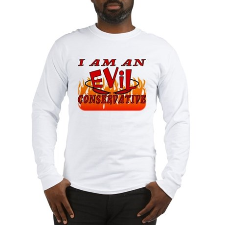 Evil Conservative (Stop Psychobabble) Long Sleeve