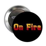 "On Fire 2.25"" Button (10 pack)"