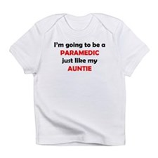 Paramedic Like My Auntie Infant T-Shirt