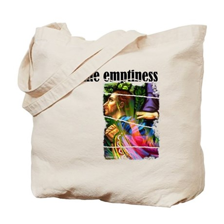 Fill the Emptiness Tote Bag
