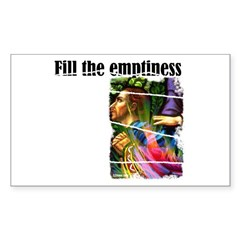 Fill the Emptiness Rectangle Sticker